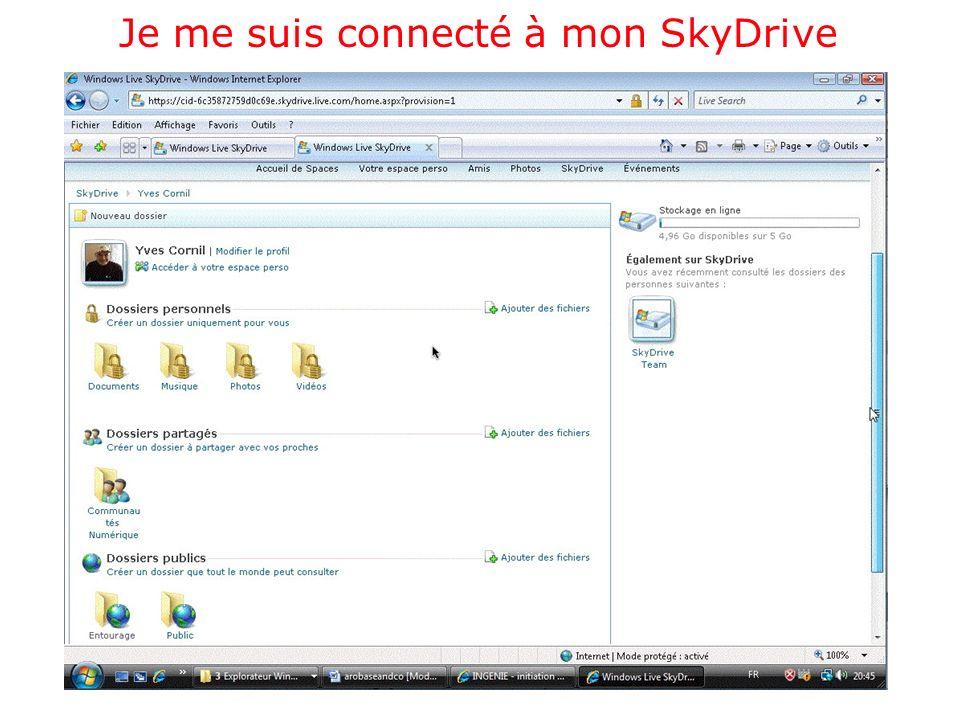Je me suis connecté à mon SkyDrive