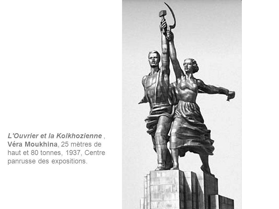 L'Ouvrier et la Kolkhozienne, Véra Moukhina, 25 mètres de haut et 80 tonnes, 1937, Centre panrusse des expositions.
