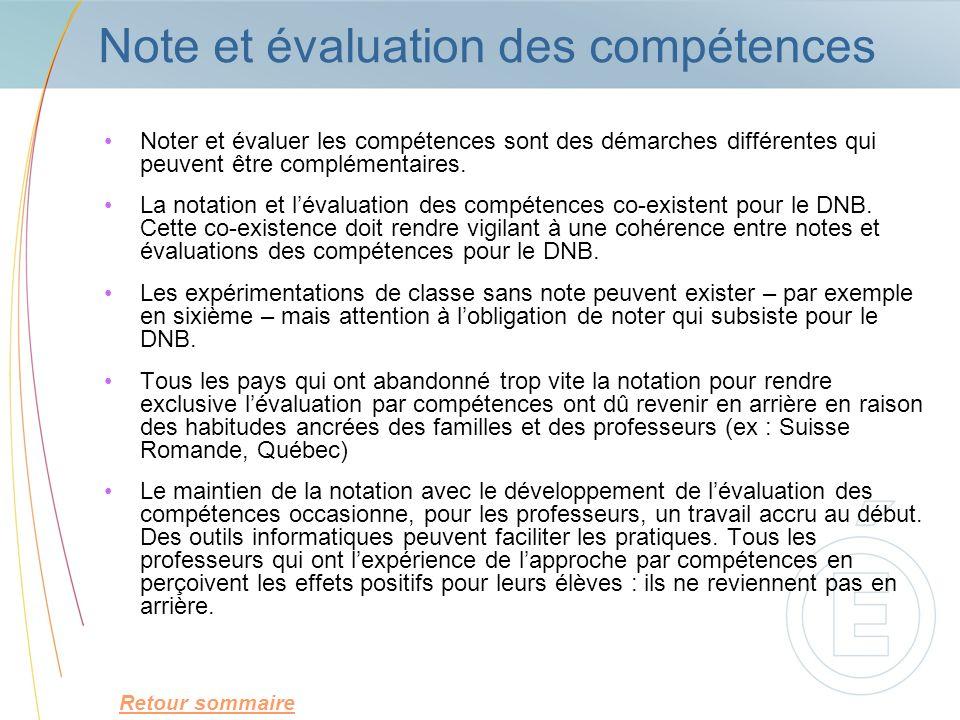 Note et évaluation des compétences Noter et évaluer les compétences sont des démarches différentes qui peuvent être complémentaires. La notation et lé