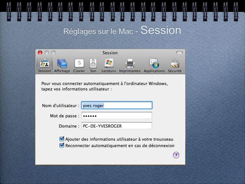 Réglages sur le Mac - Session