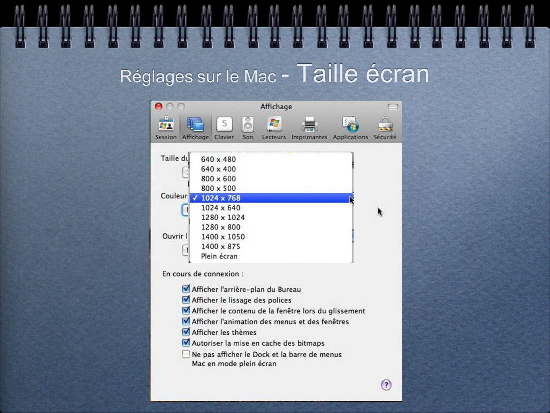 Réglages sur le Mac - Taille écran