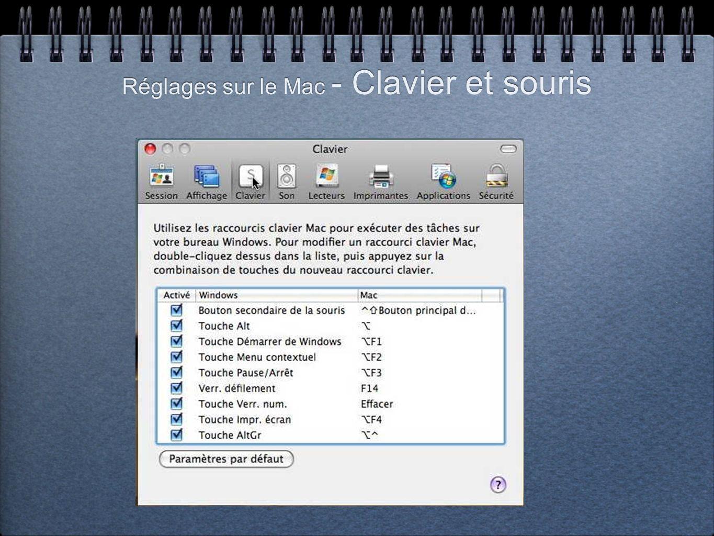 Réglages sur le Mac - Clavier et souris
