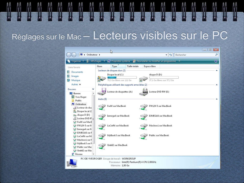 Réglages sur le Mac – Lecteurs visibles sur le PC