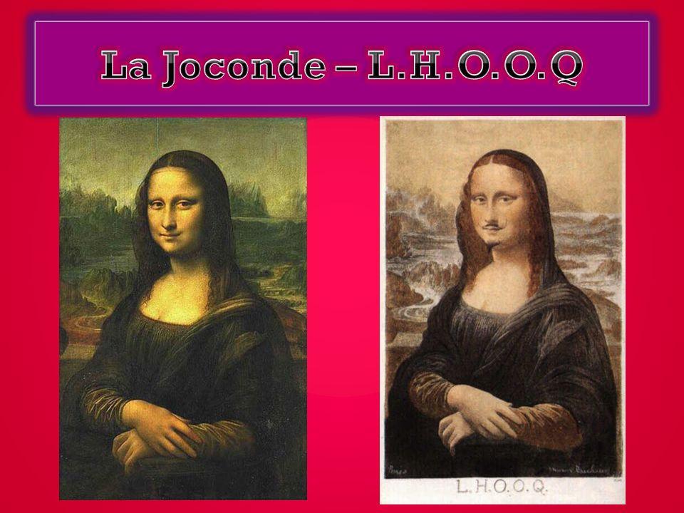 L.H.O.O.Q est une œuvre dadaïste.Cest une caricature de la Joconde, fait par Leonard De Vinci.