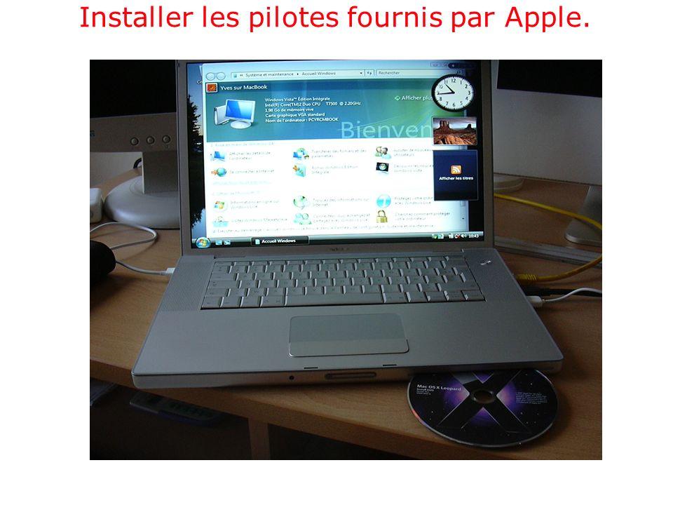 Installer les pilotes fournis par Apple.