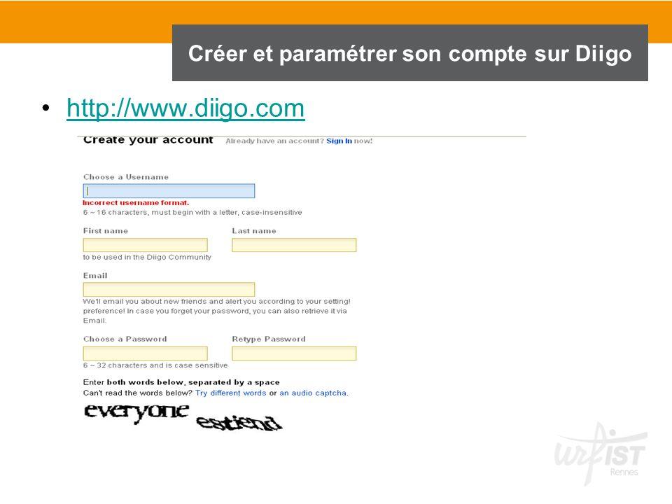 http://www.diigo.com Créer et paramétrer son compte sur Diigo