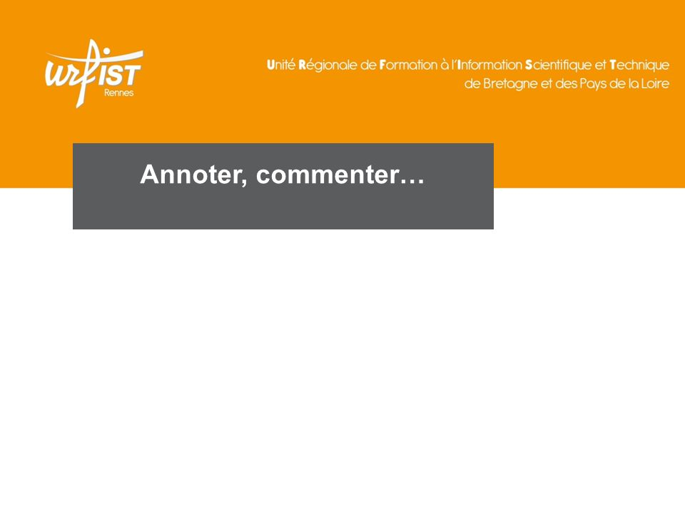 Annoter, commenter…
