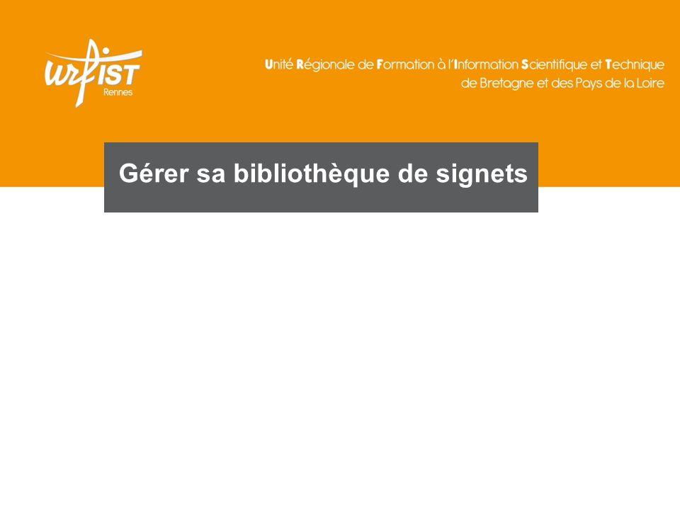 Gérer sa bibliothèque de signets