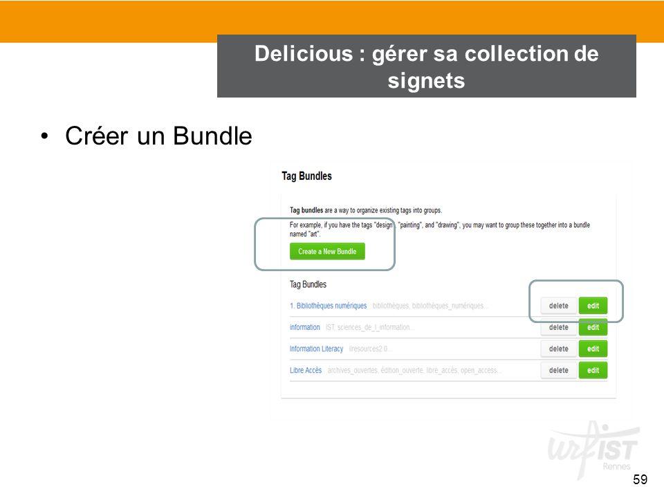 Créer un Bundle 59 Delicious : gérer sa collection de signets