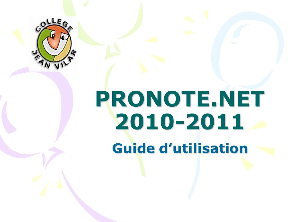 PRONOTE.NET 2010-2011 Guide dutilisation