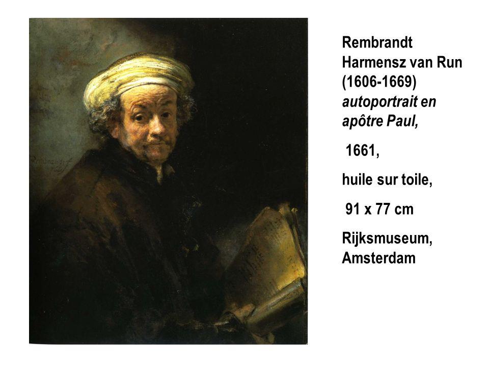 Rembrandt Harmensz van Run (1606-1669) autoportrait en apôtre Paul, 1661, huile sur toile, 91 x 77 cm Rijksmuseum, Amsterdam