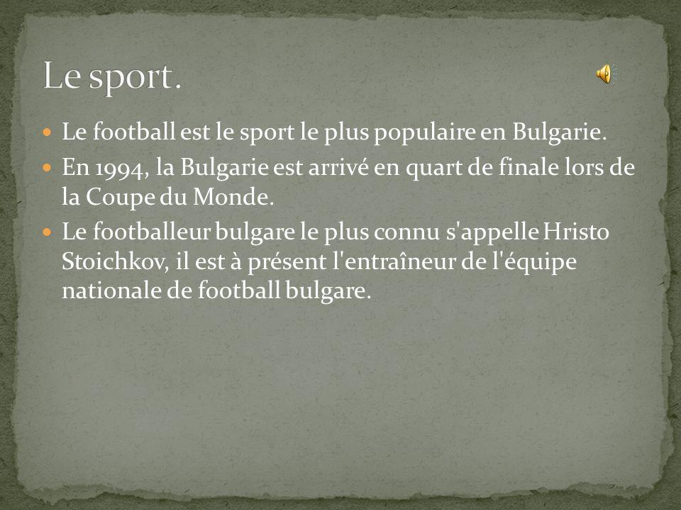 Le football est le sport le plus populaire en Bulgarie.