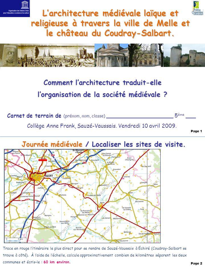 Larchitecture médiévalelaïque et religieuse à travers la ville de Melle et le château du Coudray-Salbart. Larchitecture médiévale laïque et religieuse