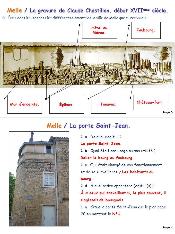 Melle / La gravure de Claude Chastillon, début XVII ème siècle. 0. Écris dans les légendes les différents éléments de la ville de Melle que tu reconna