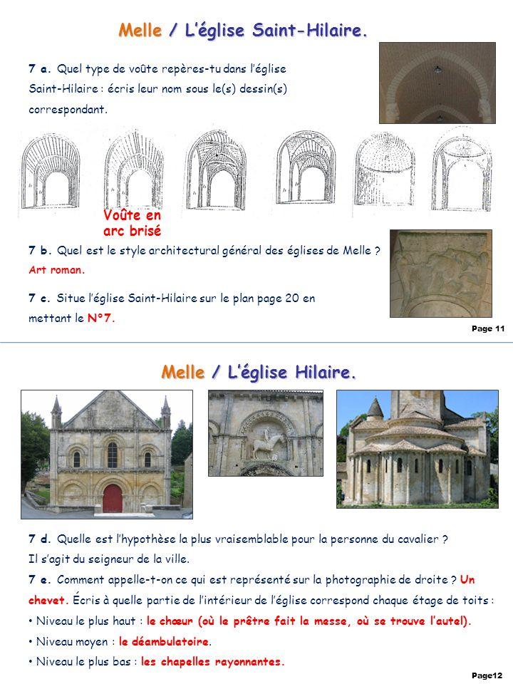Melle / Léglise Saint-Hilaire. 7 a. Quel type de voûte repères-tu dans léglise Saint-Hilaire : écris leur nom sous le(s) dessin(s) correspondant. 7 b.