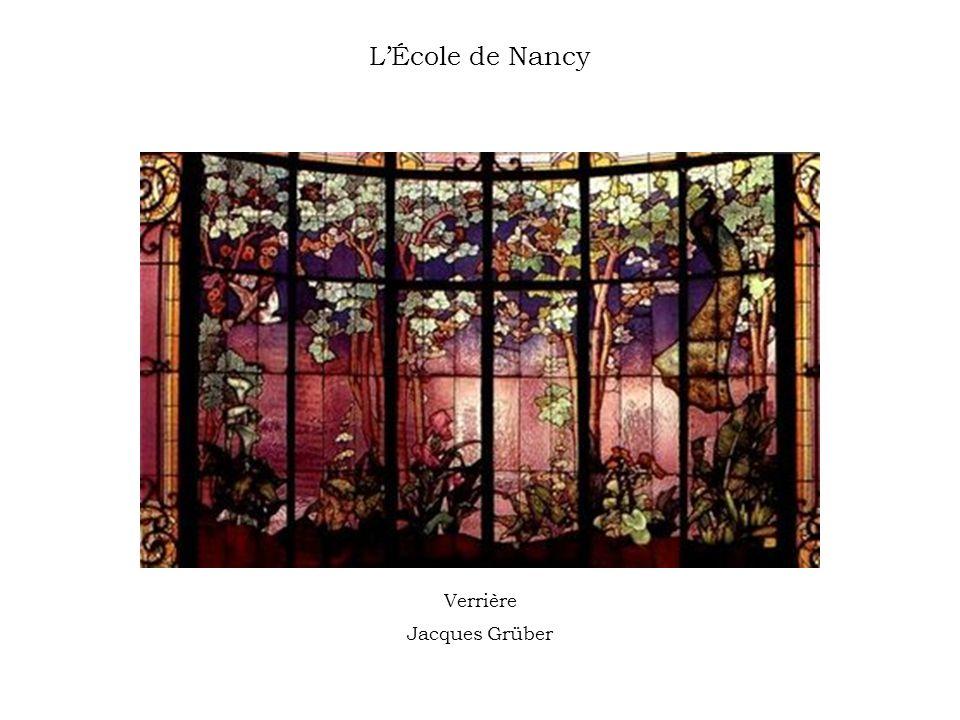 LÉcole de Nancy Verrière Jacques Grüber