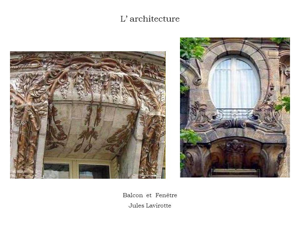 L architecture Balcon et Fenêtre Jules Lavirotte