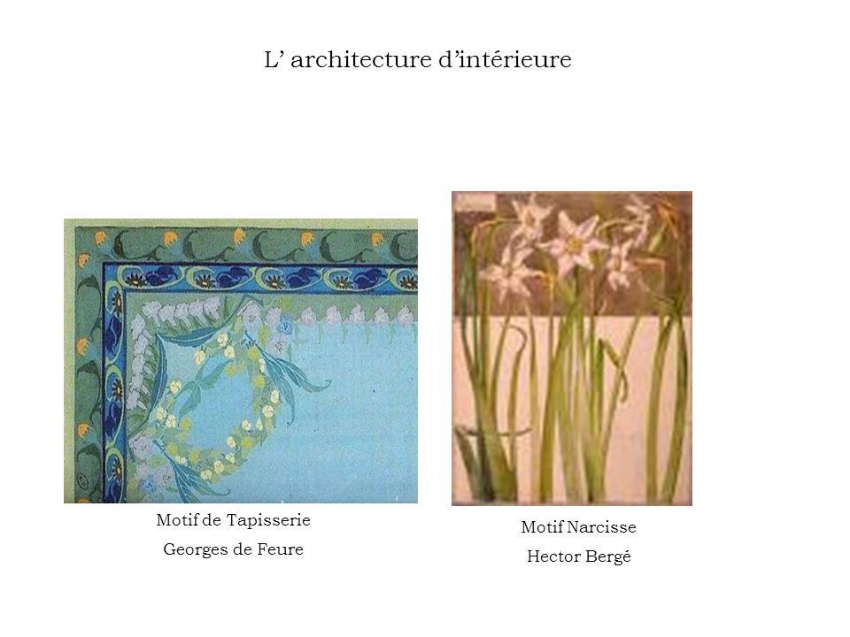 L architecture dintérieure Motif de Tapisserie Georges de Feure Motif Narcisse Hector Bergé