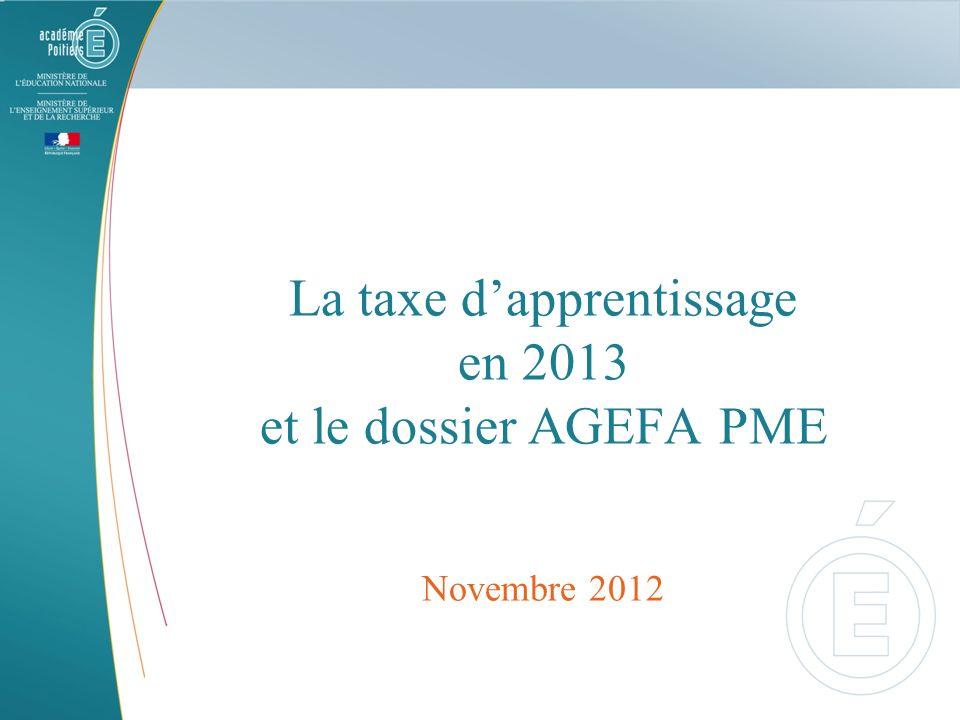 La taxe dapprentissage en 2013 et le dossier AGEFA PME Novembre 2012