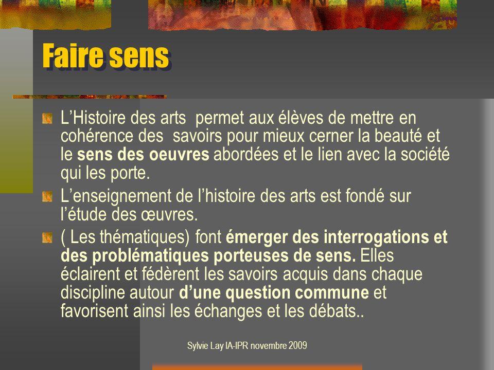 Sylvie Lay IA-IPR novembre 2009 Les « arts du visuel » Arts plastiques : architecture, peinture, sculpture, dessin, photographie, bande dessinée, etc.