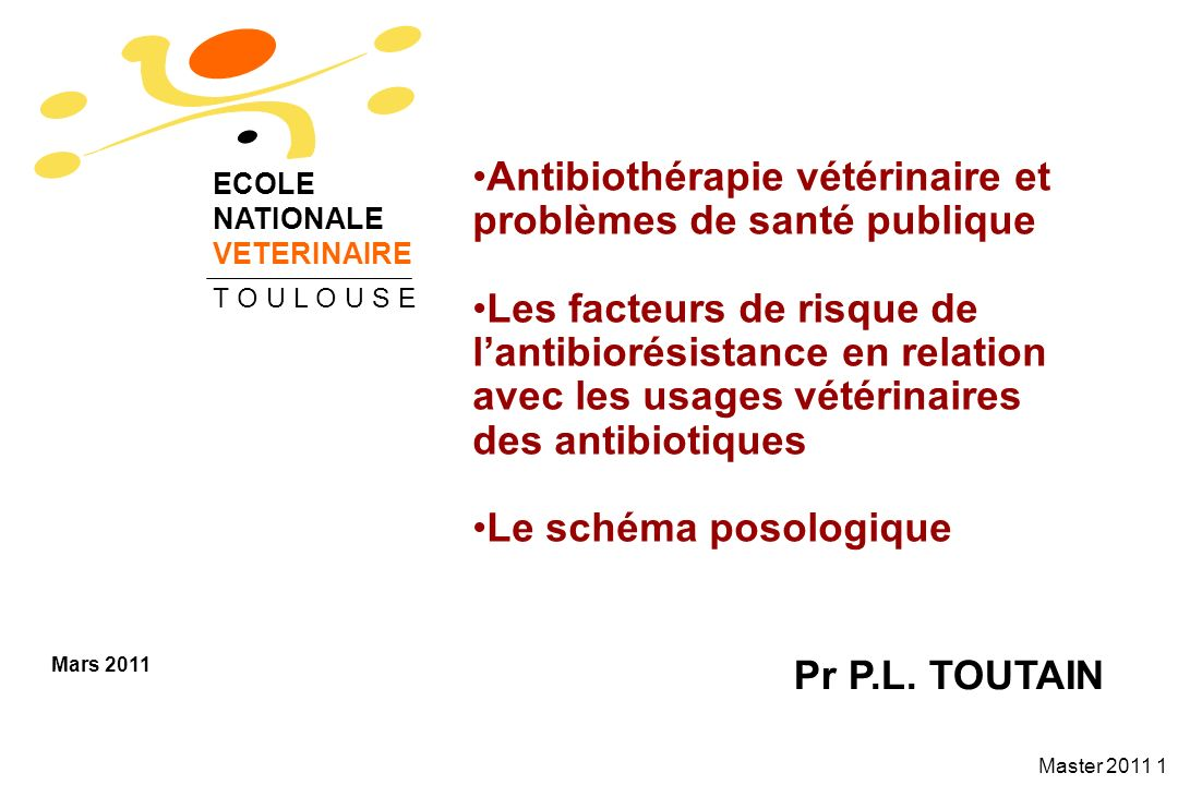 Master 2011 12 Micro-organismes pathogènes résistants majeurs en médecine humaine Micro-organismesOrigine animale .