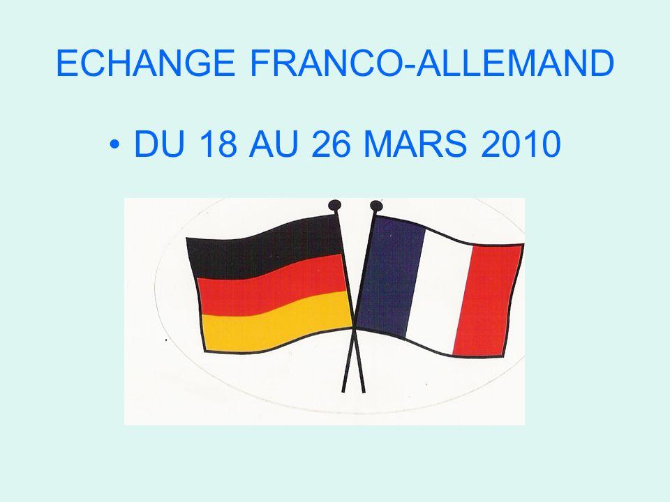 ECHANGE FRANCO-ALLEMAND DU 18 AU 26 MARS 2010