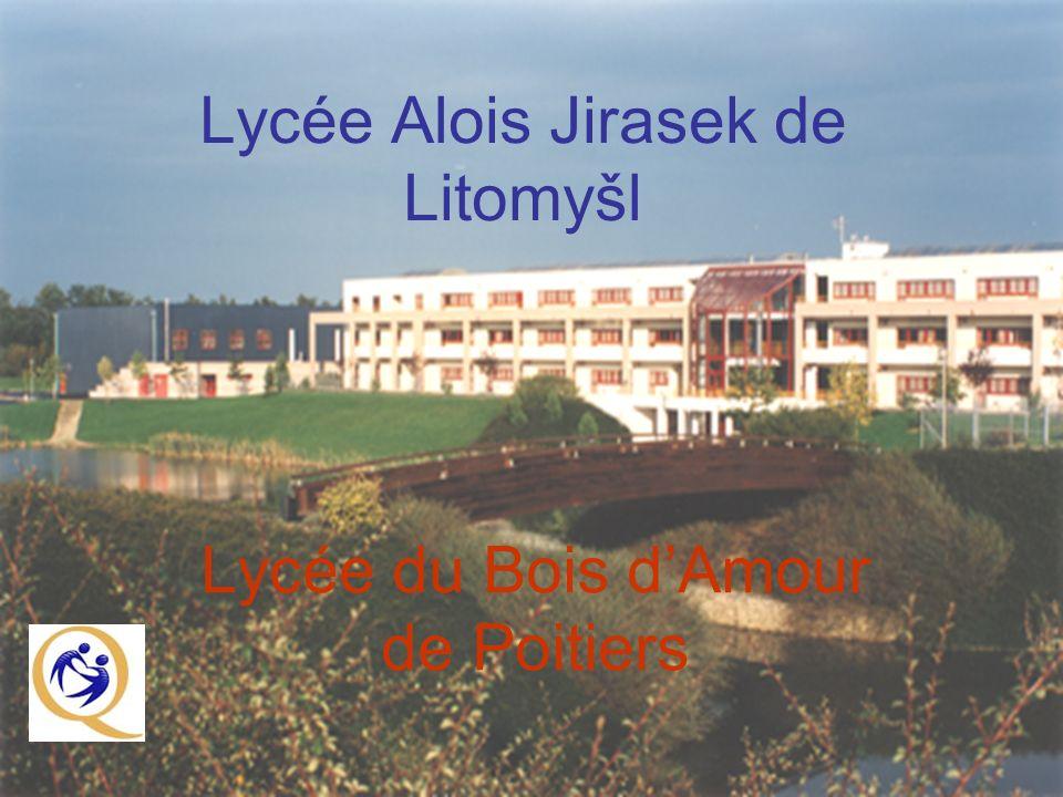 Lycée Alois Jirasek de Litomyšl Lycée du Bois dAmour de Poitiers