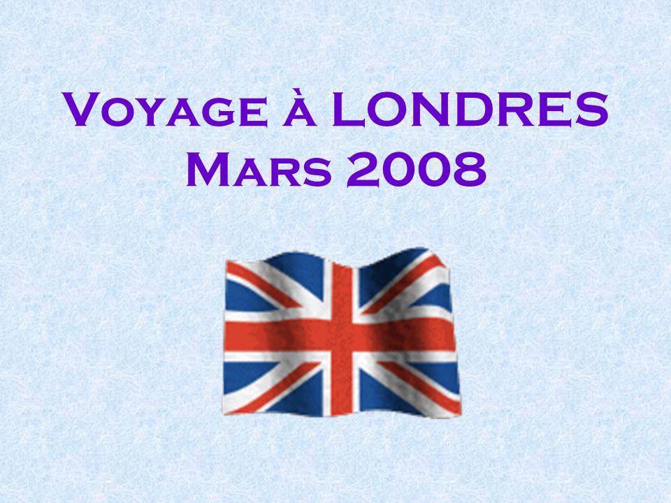 Voyage à LONDRES Mars 2008