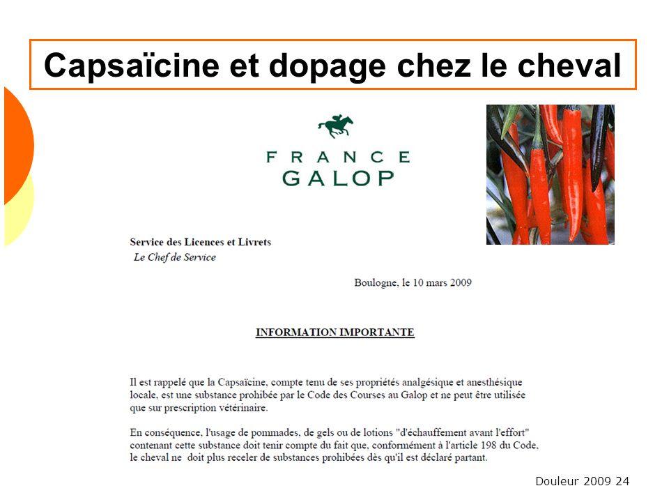 Douleur 2009 24 Capsaïcine et dopage chez le cheval