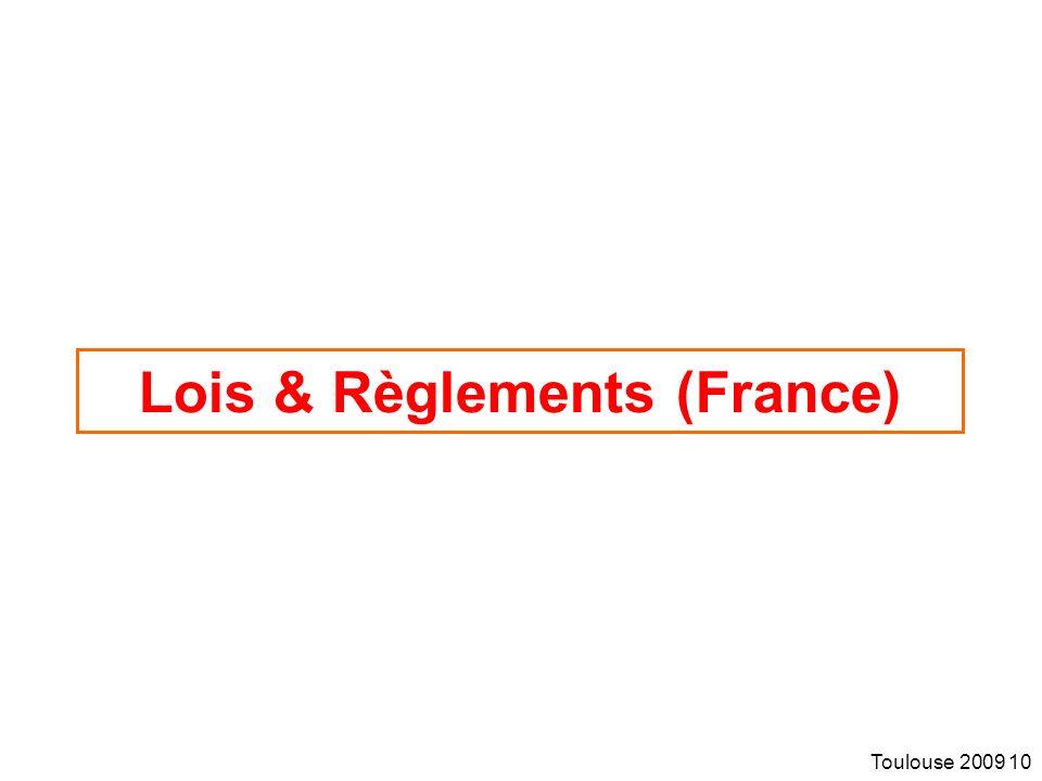 Toulouse 2009 10 Lois & Règlements (France)