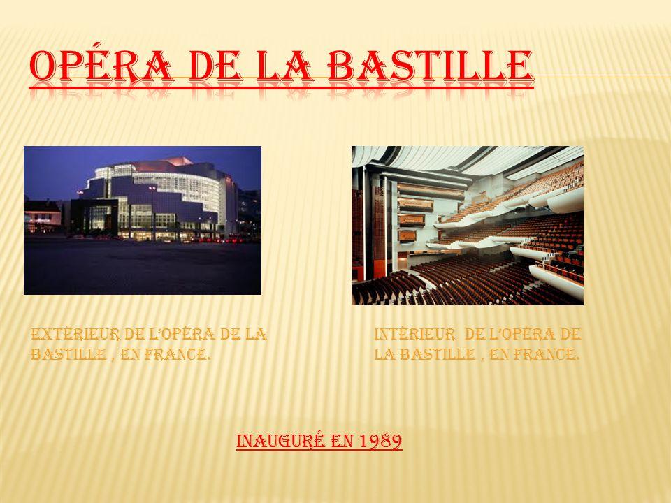 Inauguré en 1989 Extérieur de Lopéra de la Bastille, en France. Intérieur de Lopéra de la Bastille, en France.