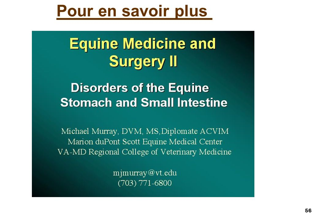 57 Références sur lulcère du cheval Murray, MJ.Disorders of the stomach.