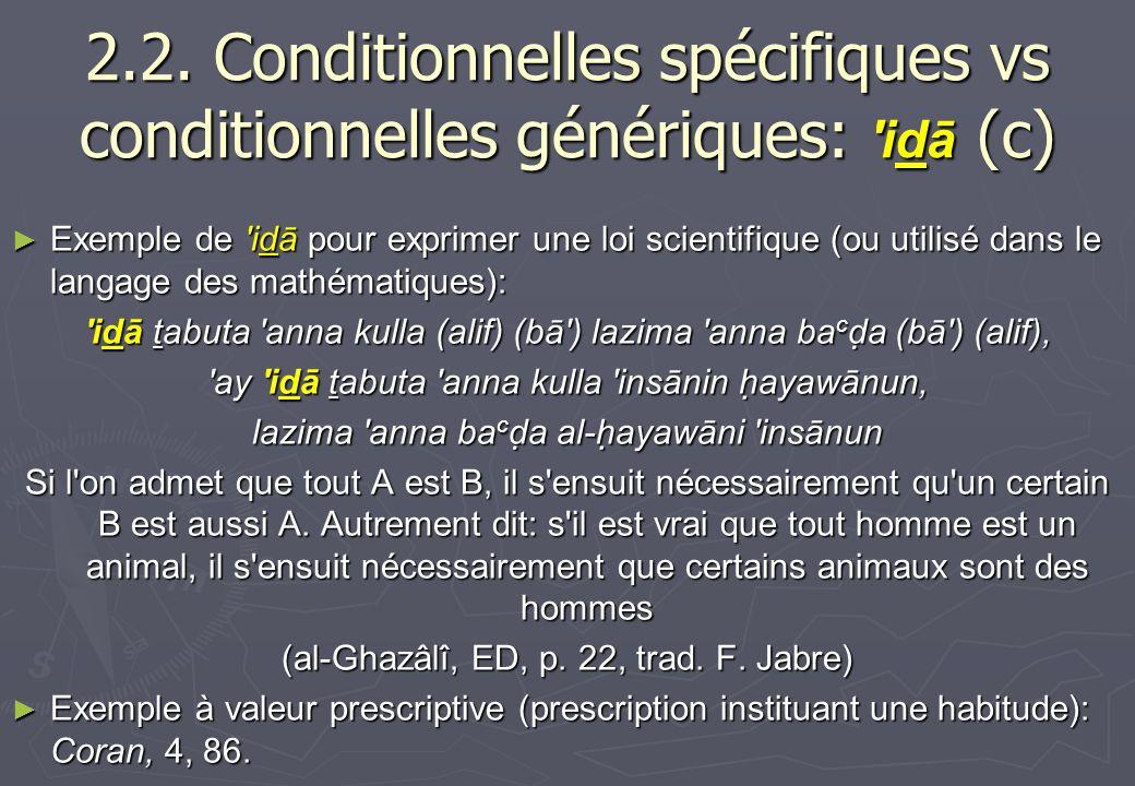 2.2. Conditionnelles spécifiques vs conditionnelles génériques: 'idā (c) Exemple de 'idā pour exprimer une loi scientifique (ou utilisé dans le langag