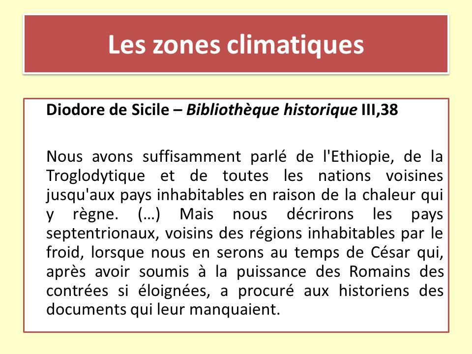 Diodore de Sicile – Bibliothèque historique III,38 Nous avons suffisamment parlé de l'Ethiopie, de la Troglodytique et de toutes les nations voisines
