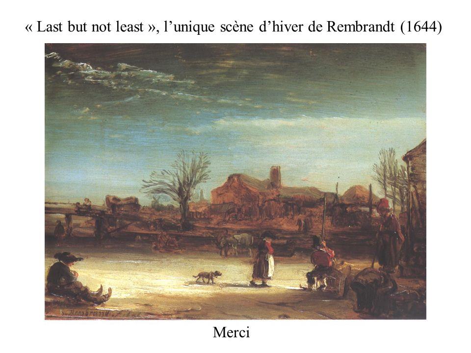 Merci « Last but not least », lunique scène dhiver de Rembrandt (1644)