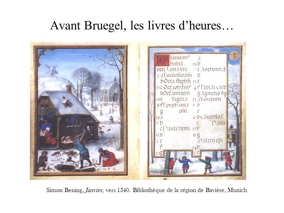 Avant Bruegel, les livres dheures… Simon Bening, Janvier, vers 1540. Bibliothèque de la région de Bavière, Munich