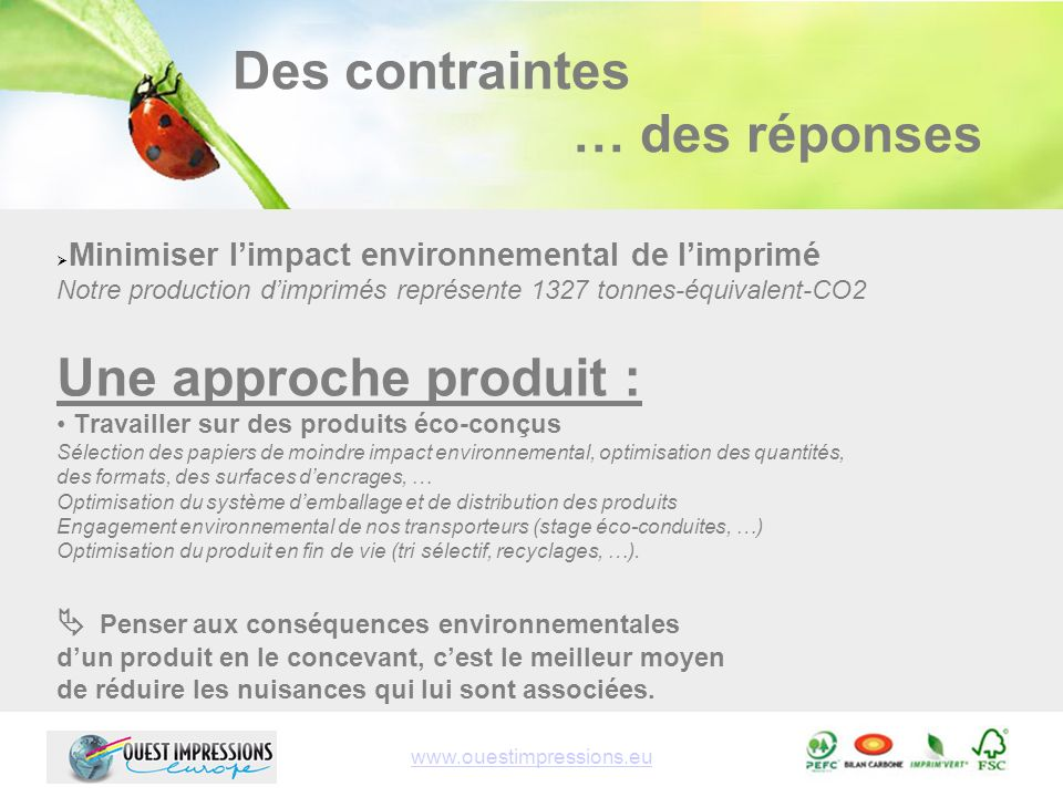 Une offre client : Lempreinte carbone des supports imprimés Ouest Impressions Europe réalise la mesure des émissions de GES et indique le poids carbone sur le document.