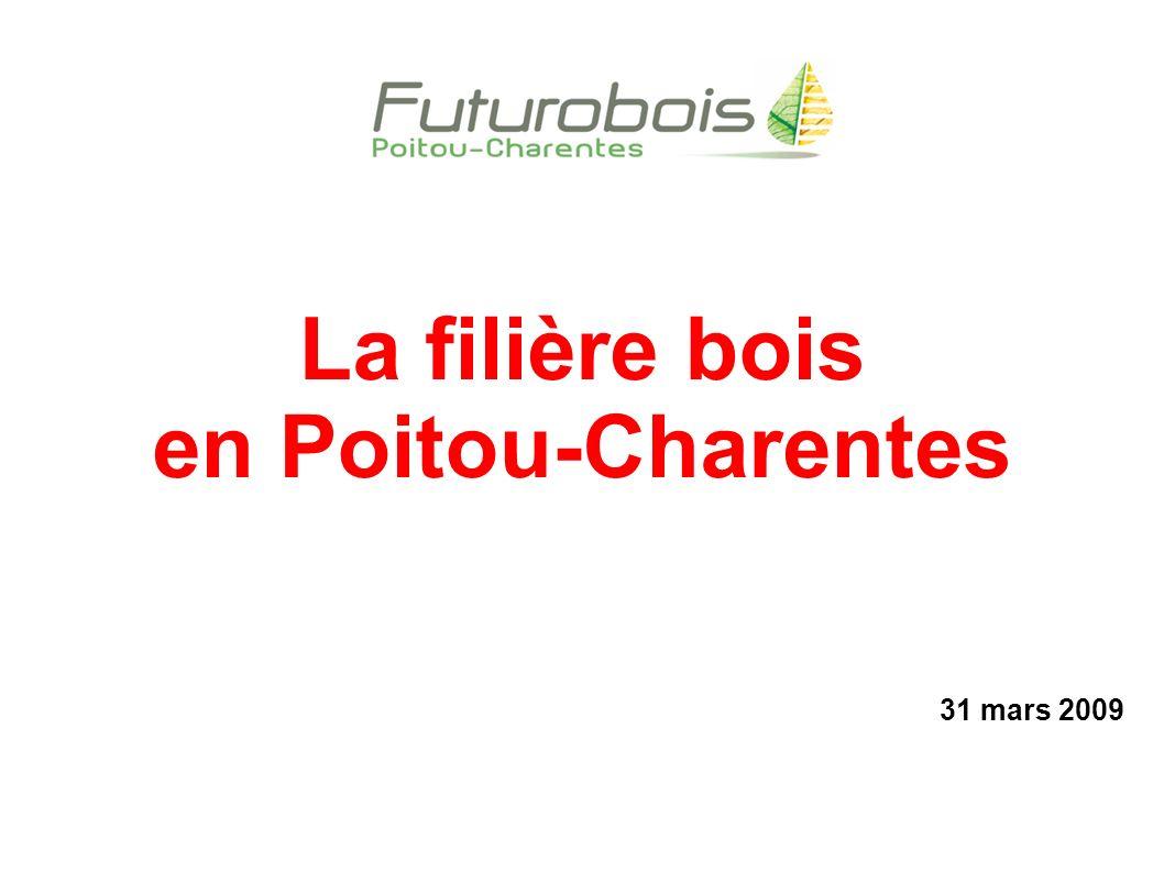 La filière bois en Poitou-Charentes : environ 15 000 personnes employées 9% de l industrie et de l artisanat