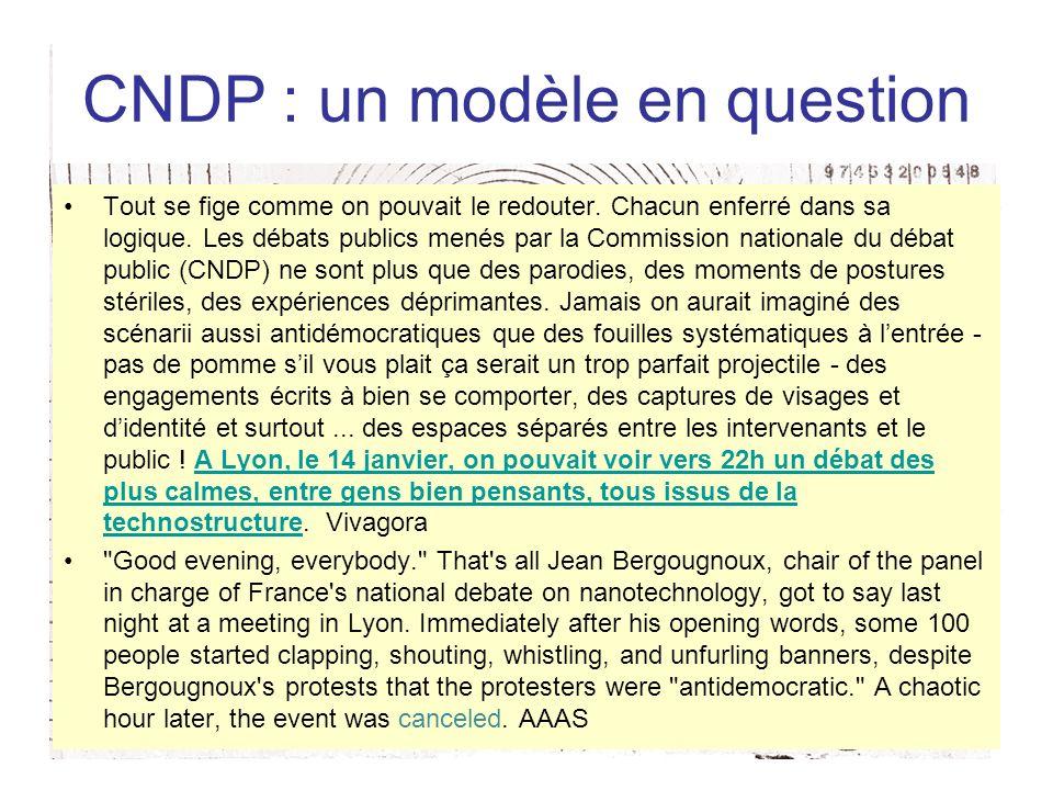 CNDP : un modèle en question Tout se fige comme on pouvait le redouter. Chacun enferré dans sa logique. Les débats publics menés par la Commission nat