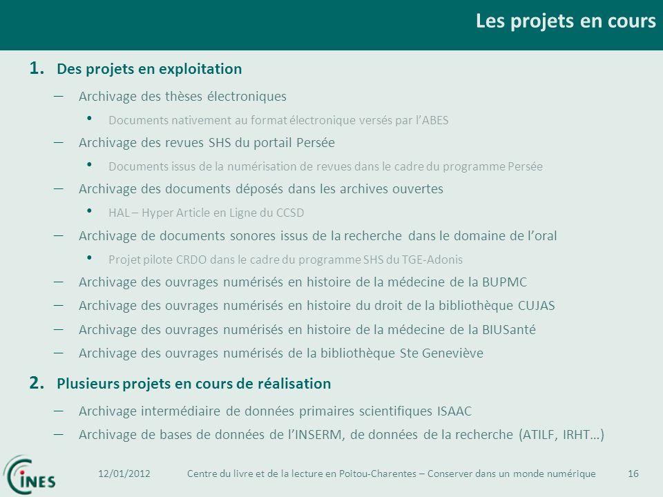 Les projets en cours 1. Des projets en exploitation – Archivage des thèses électroniques Documents nativement au format électronique versés par lABES