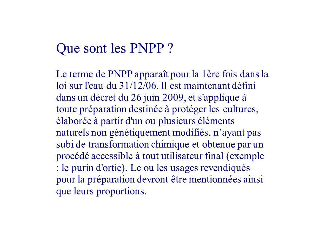 Que sont les PNPP ? Le terme de PNPP apparaît pour la 1ère fois dans la loi sur l'eau du 31/12/06. Il est maintenant défini dans un décret du 26 juin