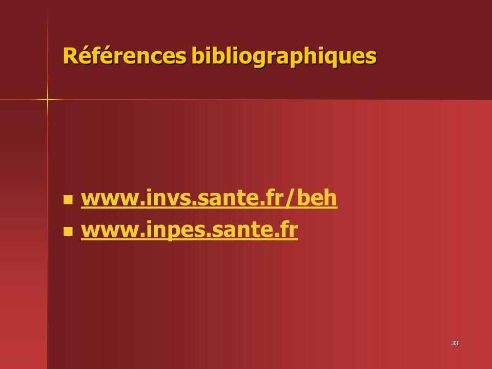 33 Références bibliographiques www.invs.sante.fr/beh www.inpes.sante.fr
