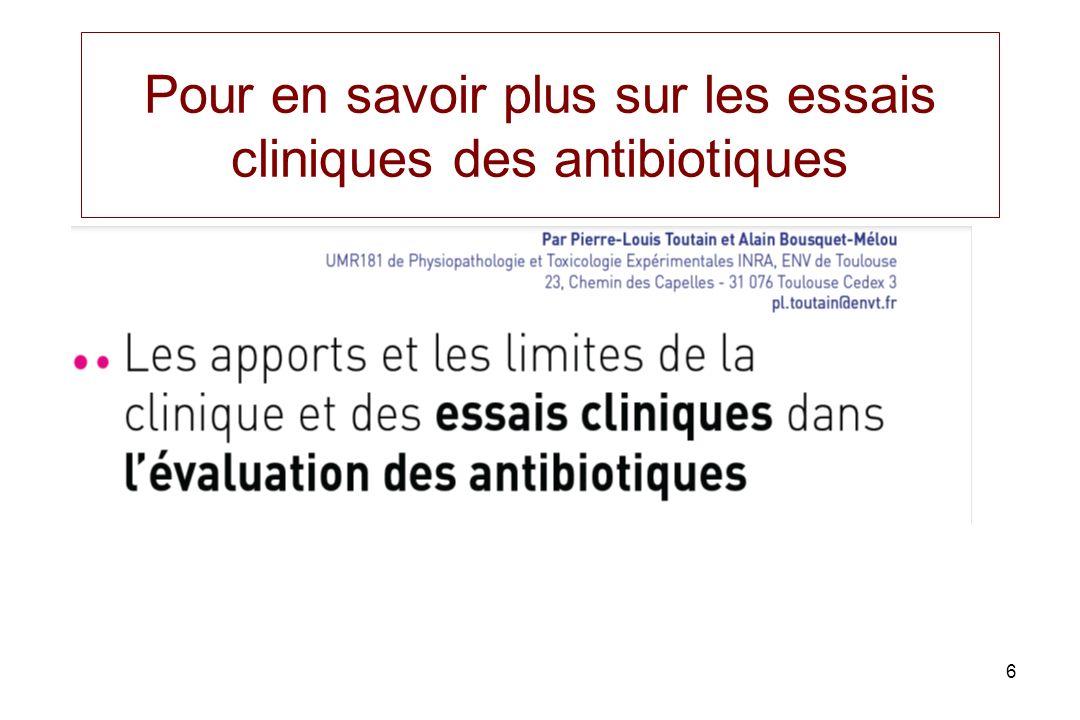 6 Pour en savoir plus sur les essais cliniques des antibiotiques