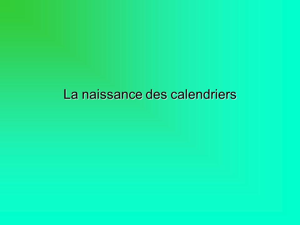 La naissance des calendriers
