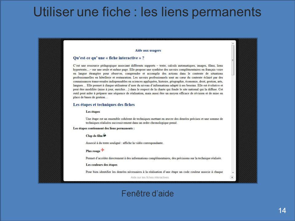 Fenêtre daide Utiliser une fiche : les liens permanents 14