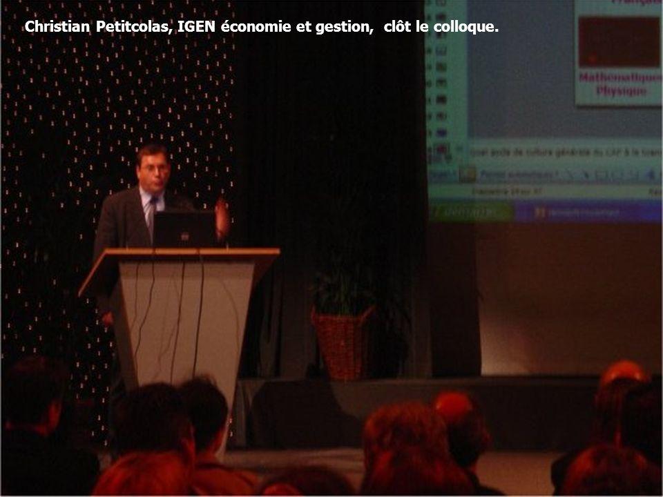 14 Christian Petitcolas, IGEN économie et gestion, clôt le colloque.