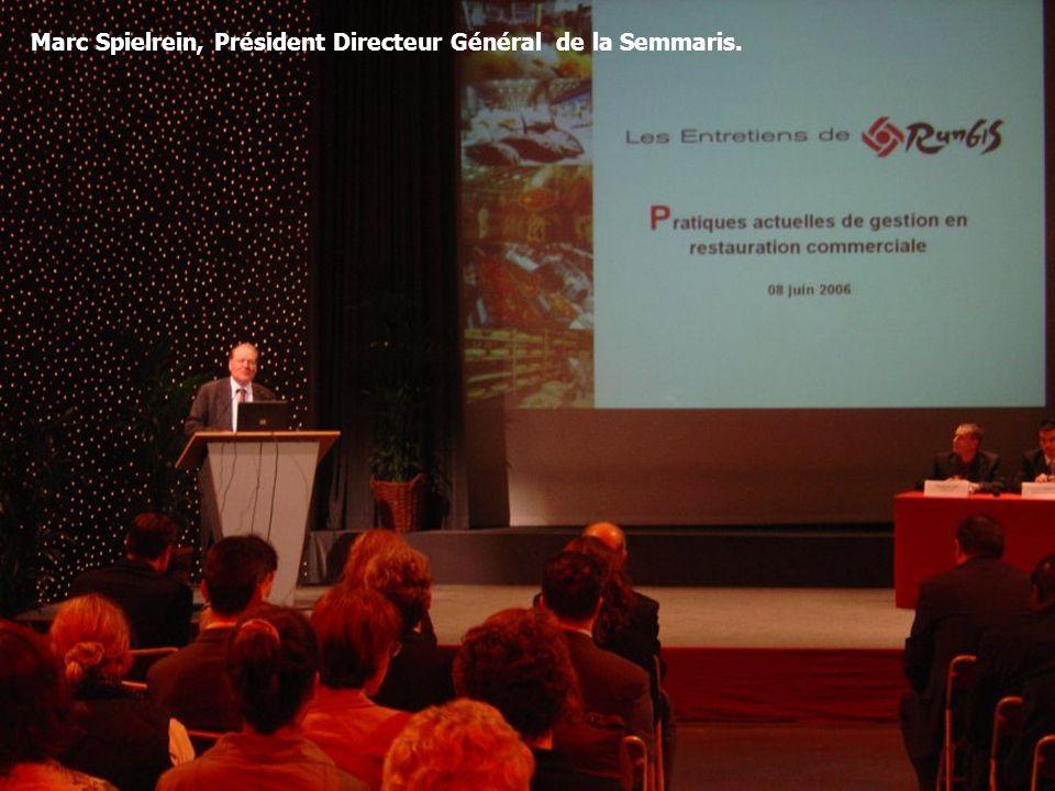 7 Marc Spielrein, Président Directeur Général de la Semmaris.