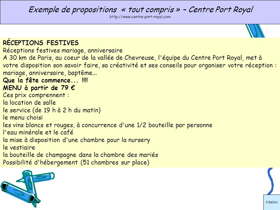RÉCEPTIONS FESTIVES Réceptions festives mariage, anniversaire A 30 km de Paris, au coeur de la vallée de Chevreuse, l'équipe du Centre Port Royal, met