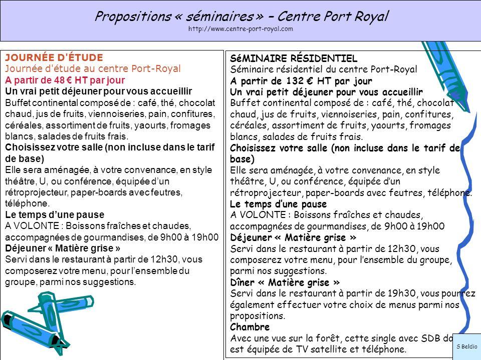 SéMINAIRE RÉSIDENTIEL Séminaire résidentiel du centre Port-Royal A partir de 132 HT par jour Un vrai petit déjeuner pour vous accueillir Buffet contin