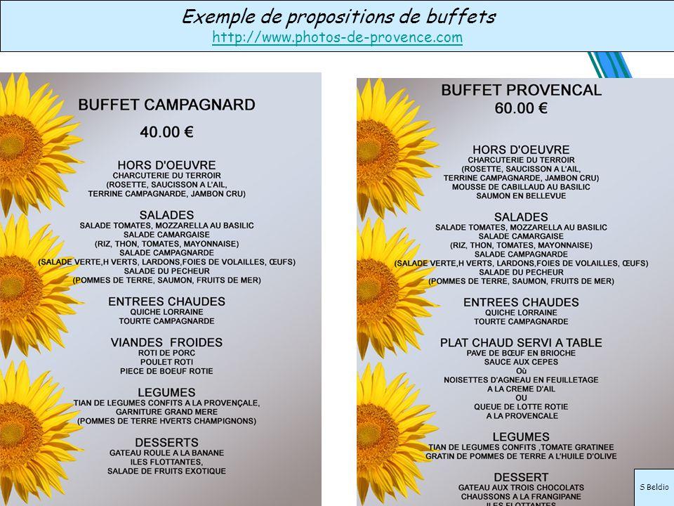 Exemple de propositions de buffets http://www.photos-de-provence.com S Beldio